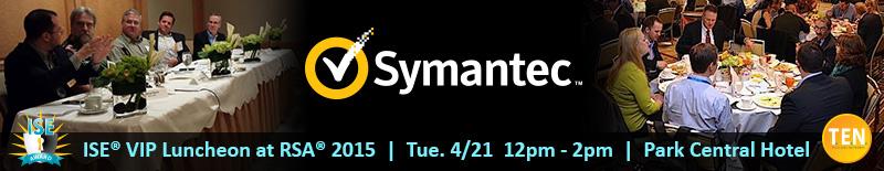 Symantec ISE Luminary Luncheon at RSA 2015